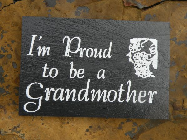 PROUD TO BE A GRANDMOTHER