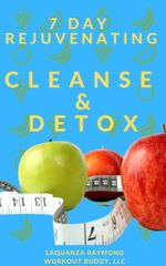 7 DAY REJUVENATING CLEANSE & DETOX