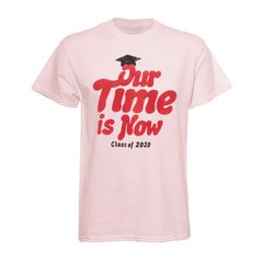 Our Time is Now T-Shirt