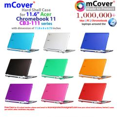 mCover light weight Hard Shell Case for Acer CB3-111 11.6-inch Chromebook