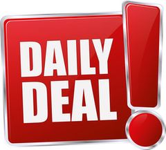 NEW DAILY DEALS BEING ANNOUNCED EVERYDAY!