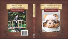 CHARLIE BEARS Love, Dreams & Bears Book 1st Edition