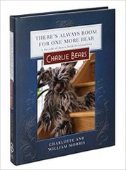 CHARLIE BEARS There's Always Room For One More Bear Book 2nd Edition