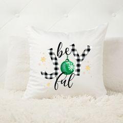 Be JOYFUL - Christmas Cushion and Insert