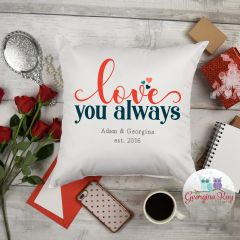 Personalised Love Always Cushion