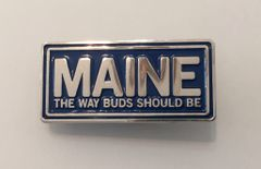 Maine The Way Buds Should Be Roach Clip Pin