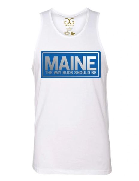 Maine The Way Buds Should Be Tank Top