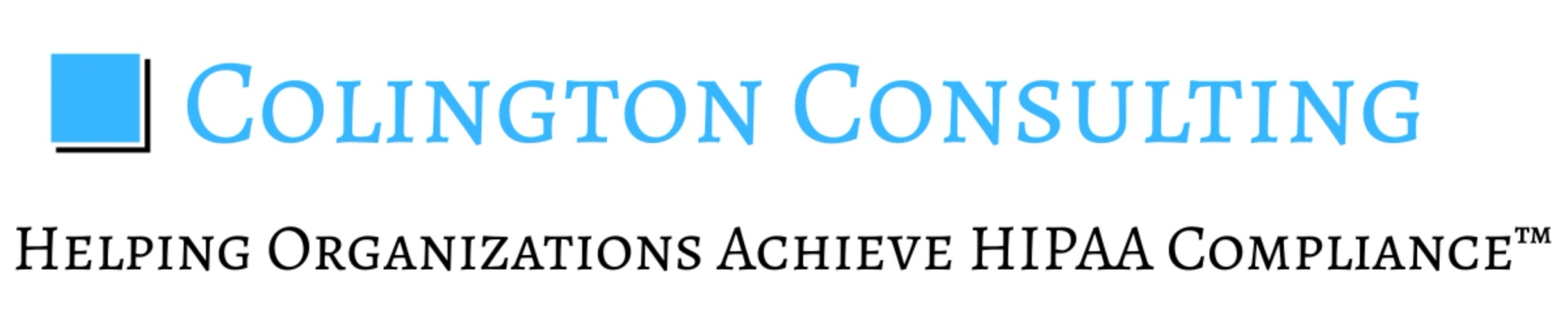 Colington Consulting  Helping Organizations Achieve HIPAA Complia