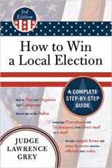 How to Win a Local Election 3rd Edition