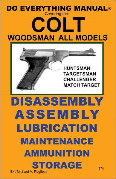 COLT WOODSMAN DO EVERYTHING MANUAL