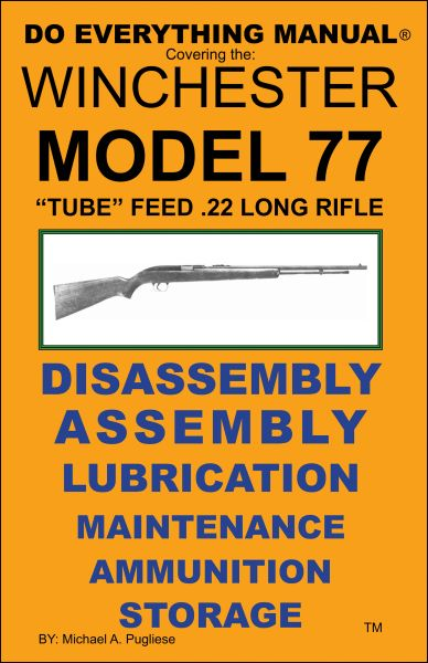 WINCHESTER MODEL 77 TUBE FEED DO EVERYTHING MANUAL