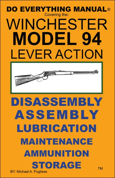 WINCHESTER MODEL 94 LEVER ACTION DO EVERYTHING MANUAL