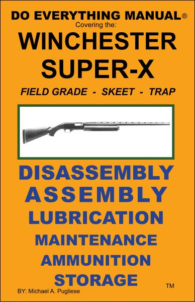 WINCHESTER MODEL SUPER X DO EVERYTHING MANUAL