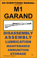 M1 GARAND DO EVERYTHING MANUAL