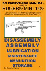 RUGER MINI 14 DO EVERYTHING MANUAL