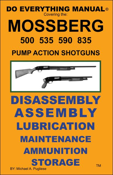 MOSSBERG PUMP ACTION SHOTGUN DO EVERYTHING MANUAL