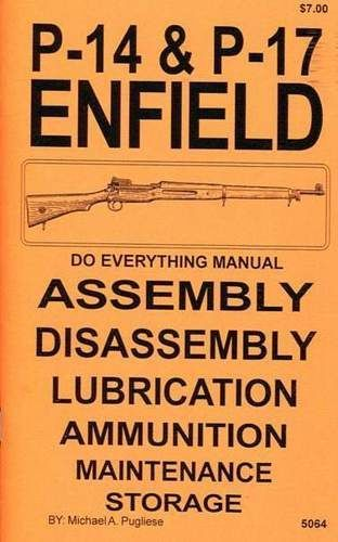 P-14 & P-17 ENFIELD DO EVERYTHING MANUAL