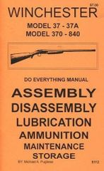 WINCHESTER MODEL 37 37A 370 840 DO EVERYTHING MANUAL