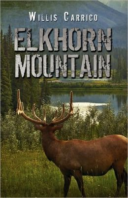 Elkhorn Mountain By WIllis Carrico
