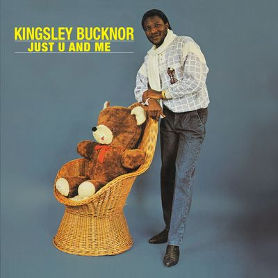 kingsley bucknor just u and me cover