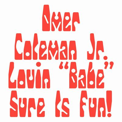 omer coleman jr lovin babe sure is fun cover