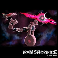 Iron Sacrifice Poster by Dave Reyes