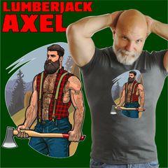 LUMBERJACK AXEL
