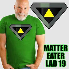 MATTER EATER LAD 2019