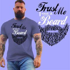TRUST ME, I have a beard