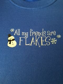 All My Friends Are Flakes Embroidered T Shirt Wild Marsh Products