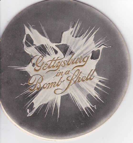 Gettysburg Souvenir Gettysburg In A Bomb Shell
