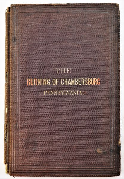 The Burning of Chambersburg Pennsylvania, Fourth Edition