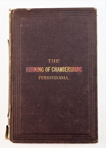 The Burning of Chambersburg, Pennsylvania, First Edition