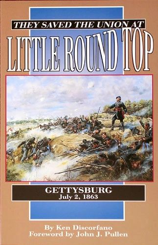 They Saved the Union at Little Round Top Gettysburg July 2, 1863