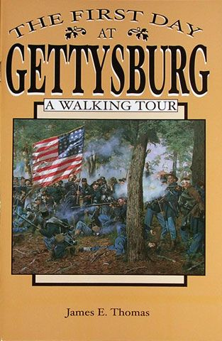The First Day at Gettysburg A Walking Tour
