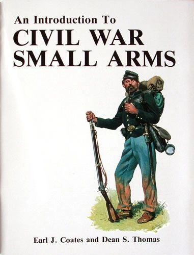 Introduction to Civil War Small Arms