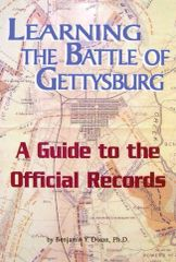 Learning The Battle of Gettysburg: A Guide to the Official Records