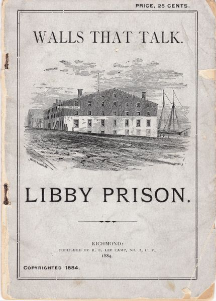 Walls That Talk - Libby Prison