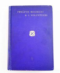 Twelfth Regiment R. I. Volunteers