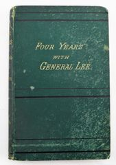 """Pierre Gustave Toutant-Beauregard's Personal Autographed Copy of """"Four Years with General Lee"""" / Sold"""