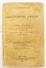 Compendium of the Impending Crisis in the South By Hinton Rowan Helper of North Carolina