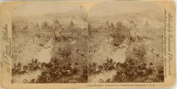 Grand Repulse of Longstreet by Pennsylvania Volunteers