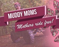 09 Muddy Moms