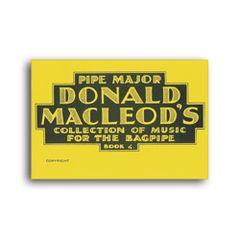 "D. MacLeod ""Collection of Music for the Bagpipe Book 4"""