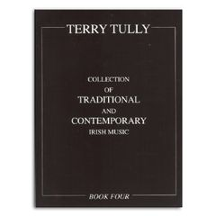 "T. Tully ""Collection of Traditional & Contemporary Irish Music"""