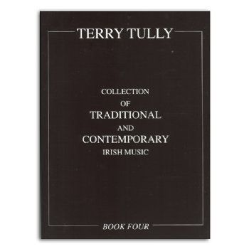 """T. Tully """"Collection of Traditional & Contemporary Irish Music"""""""
