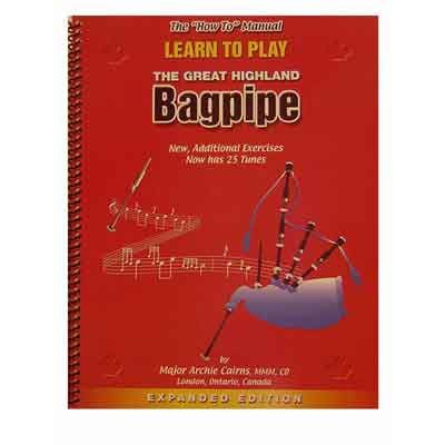 """""""HOW TO"""" MANUAL FOR BAGPIPES"""