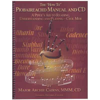 """HOW TO"" MANUAL FOR PIOBAIREACHD"