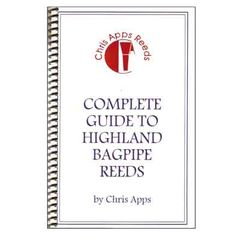 COMPLETE GUIDE TO BAGPIPE REEDS