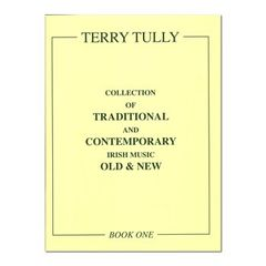 Irish Tunes Old and New Terry Tuly